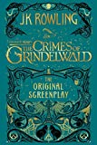 Fantastic Beasts: The Crimes of Grindelwald - The Original Screenplay (English Edition) 画像