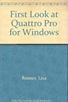 First Look at Quattro Pro for Windows