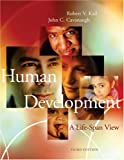 Cover of Human Devel Lifes W/Info 3e: A Life Span View
