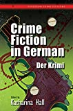Crime Fiction in German: Der Krimi (European Crime Fictions)