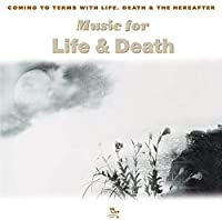 Music for Life & Death