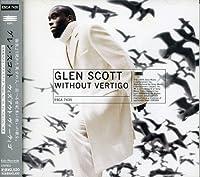 Without Vertigo by Glen Scott (1999-02-24)