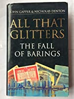 All That Glitters: Fall of Barings