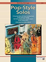 Strictly Strings Pop-Style Solos for Violin: 19 Pop-Style Solos With Piano Accompaniment or Play Along CD/Cassette, Each Solo Correlates with a Specific Page in Strickly Strings Book 1