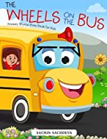 The Wheels on the Bus: Nursery Rhyme Story Book for Kids [並行輸入品]