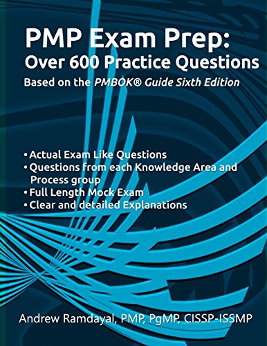 Download PMP Exam Prep Over 600 Practice Questions: Based on PMBOK Guide 6th Edition 1719192316