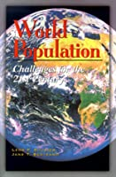 World Population: Challenges for the 21st Century
