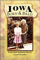 Iowa Born And Bred