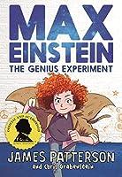Max Einstein: The Genius Experiment (Max Einstein Series)