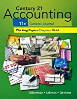Century 21 Accounting General Journal Working Papers 18-24 S