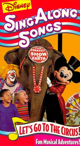 Disney Sing Along Songs: Let's Go to the Circus [VHS]
