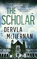 The Scholar: From the bestselling author of THE RUIN (The Cormac Reilly Series)