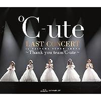 ℃-ute ラストコンサート in さいたまスーパーアリーナ ~Thank you team℃-ute~