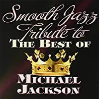 Smooth Jazz Tribute to the Best of Micha