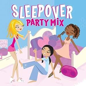 Sleepover Party Mix