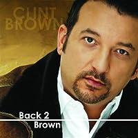 Back 2 Brown