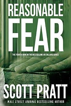 Reasonable Fear (Joe Dillard Series Book 4) by [Pratt, Scott]