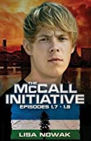 The McCall Initiative Episodes 1.7-1.8