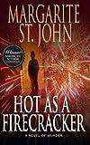 Hot as a Firecracker: A Novel of Murder