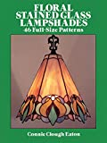 Floral Stained Glass Lampshades (Dover Stained Glass Instruction) 画像