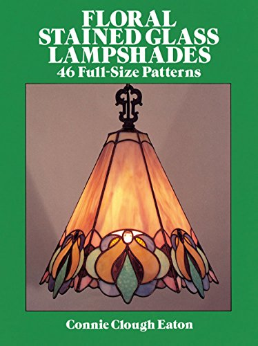 Floral Stained Glass Lampshades (Dover Stained Glass Instruction)の詳細を見る