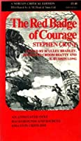 Red Badge of Courage: Annotated Text with Critical Essays