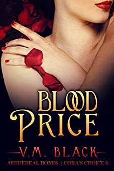Blood Price: Cora's Choice Billionaire Vampire Series #6 by [Black, V.M.]