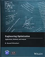 Engineering Optimization: Applications, Methods and Analysis (Wiley-ASME Press Series)