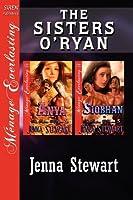 The Sisters O'ryan: Anya / Siobhan