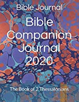 Bible Companion Journal 2020: The Book of 2 Thessalonians