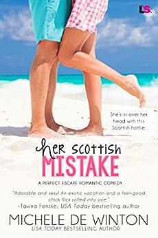 Her Scottish Mistake (A Perfect Escape) by [De Winton, Michele]