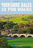 Yorkshire Dales 30 Pub Walks