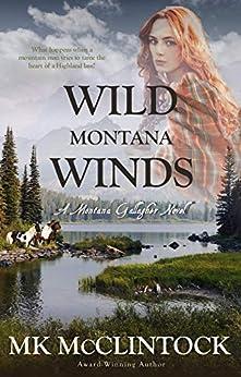 Wild Montana Winds (Montana Gallaghers Book 6) by [McClintock, MK]