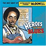 Heroes of the Blues: Very Best of