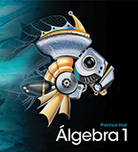 Download High School Math 2011 Spanish Algebra 1 Student Edition Grade 8/9 0133714950