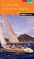 Fodor's In Focus St. Maarten, St. Barth & Anguilla, 2nd Edition (Full-color Travel Guide)