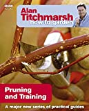 Alan Titchmarsh How to Garden: Pruning and Training 画像