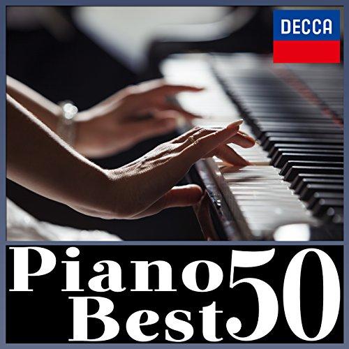 ピアノ・ベスト 50 (トルコ行進曲、月の光、子犬のワルツ、...