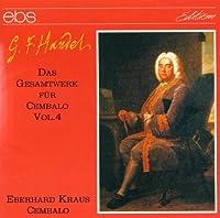 Handel: Harpsichord Works 4