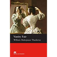 Vanity Fair: Macmillan Reader Level 6 Vanity Fair Upper-Intermediate Reader (B2) Upper (Macmillan Readers S.)