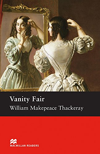 Vanity Fair: Macmillan Reader Level 6 Vanity Fair Upper-Intermediate Reader (B2) Upper (Macmillan Readers S.)の詳細を見る
