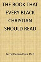 The Book That Every Black Christian Should Read