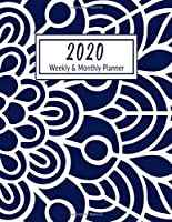 2020 WEEKLY & MONTHLY PLANNER: BLUE & WHITE LARGE VERTICAL (8,5X11) CALENDAR SCHEDULE ORGANIZER PAPERBACK NOTEBOOK - BONUS : 7 FLOWER MANDALA COLORING PAGES