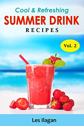 Summer Drink Recipes: Cool and...