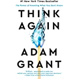 Think Again: The Power of Knowing What You Don't Know