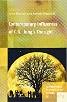 Contemporary Influences of C. G. Jung's Thought (Contemporary Psychoanalytic Studies)