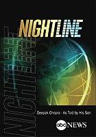 NIGHTLINE: Deepak Chopra - As Told by His Son: 9/27/12