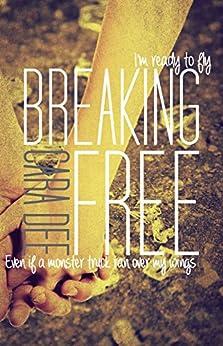 Breaking Free by [Dee, Cara]