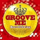 Groove Me~Best Of Swing~
