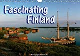 Fascinating Finland 2018: Impressions from Finland's Woods, Lakes and Cities (Calvendo Places)